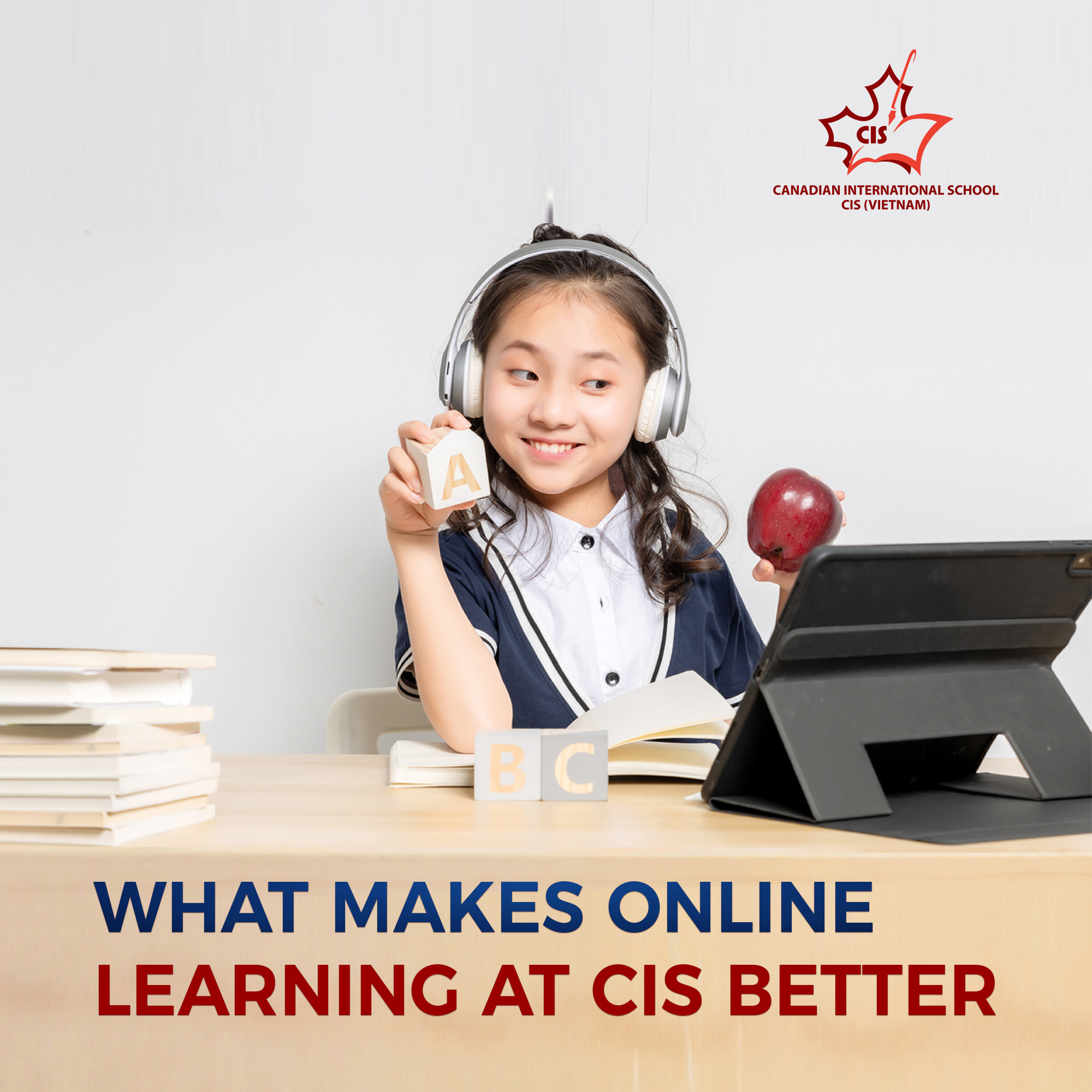 WHY SPECIFICALLY CIS IS A BETTER CHOICE FOR ONLINE LEARNING?